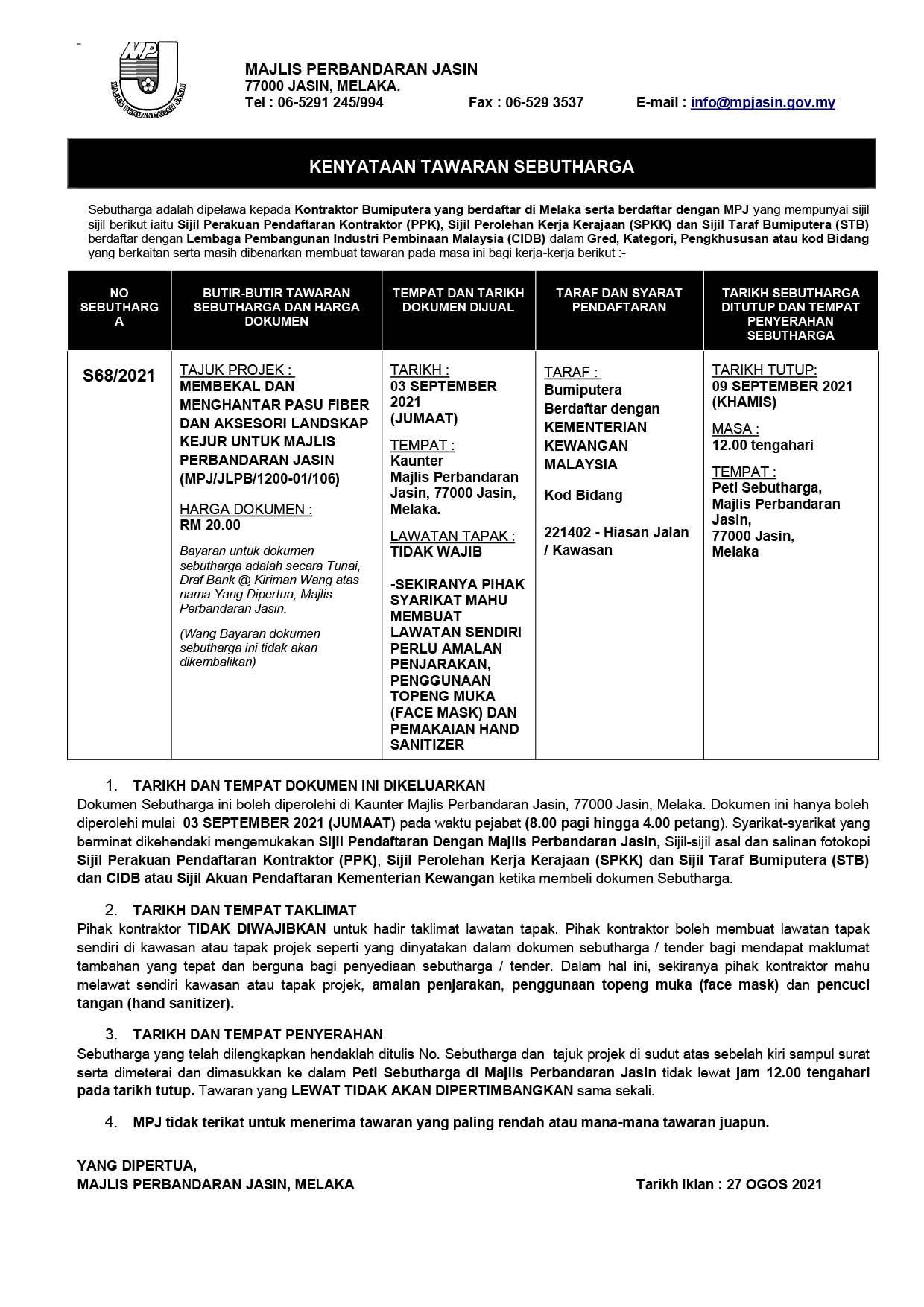 MEMBEKAL DAN MENGHANTAR PASU FIBER DAN AKSESORI LANDSKAP KEJUR UNTUK MAJLIS PERBANDARAN JASIN  (MPJ/JLPB/1200-01/106)