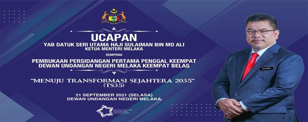 Teks Ucapan dan Slaid YAB Datuk Seri Utama Haji Sulaiman bin Md Ali (Ketua Menteri Melaka)